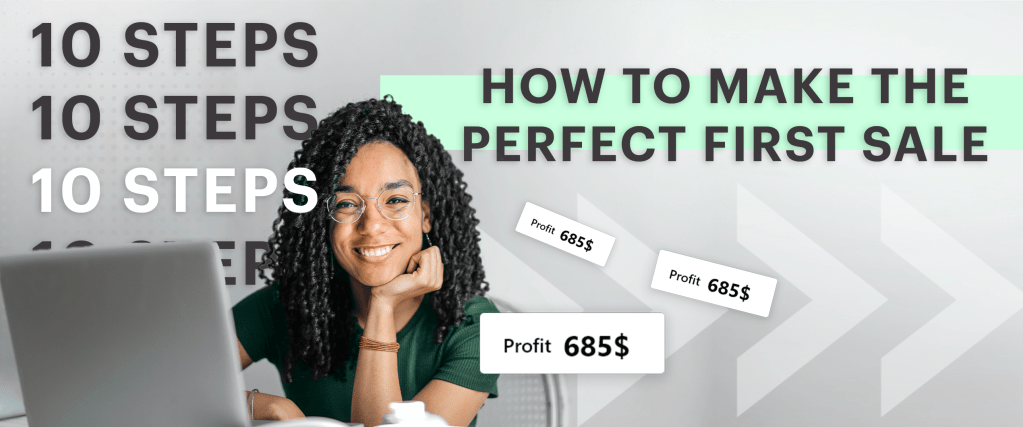 how to make the perfect first sale new