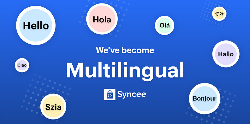 Syncee Became Multilingual - 8 Languages Available