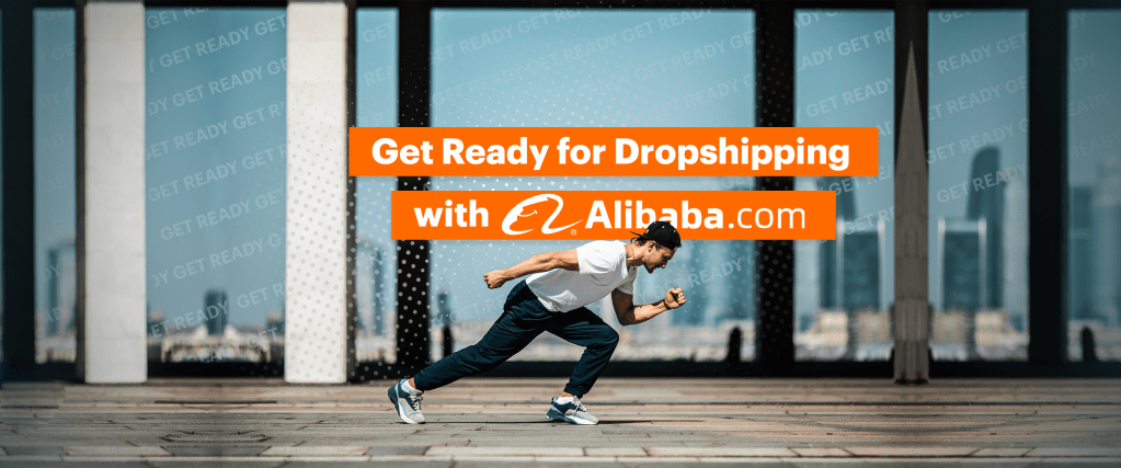 get ready for dropshipping with alibaba2